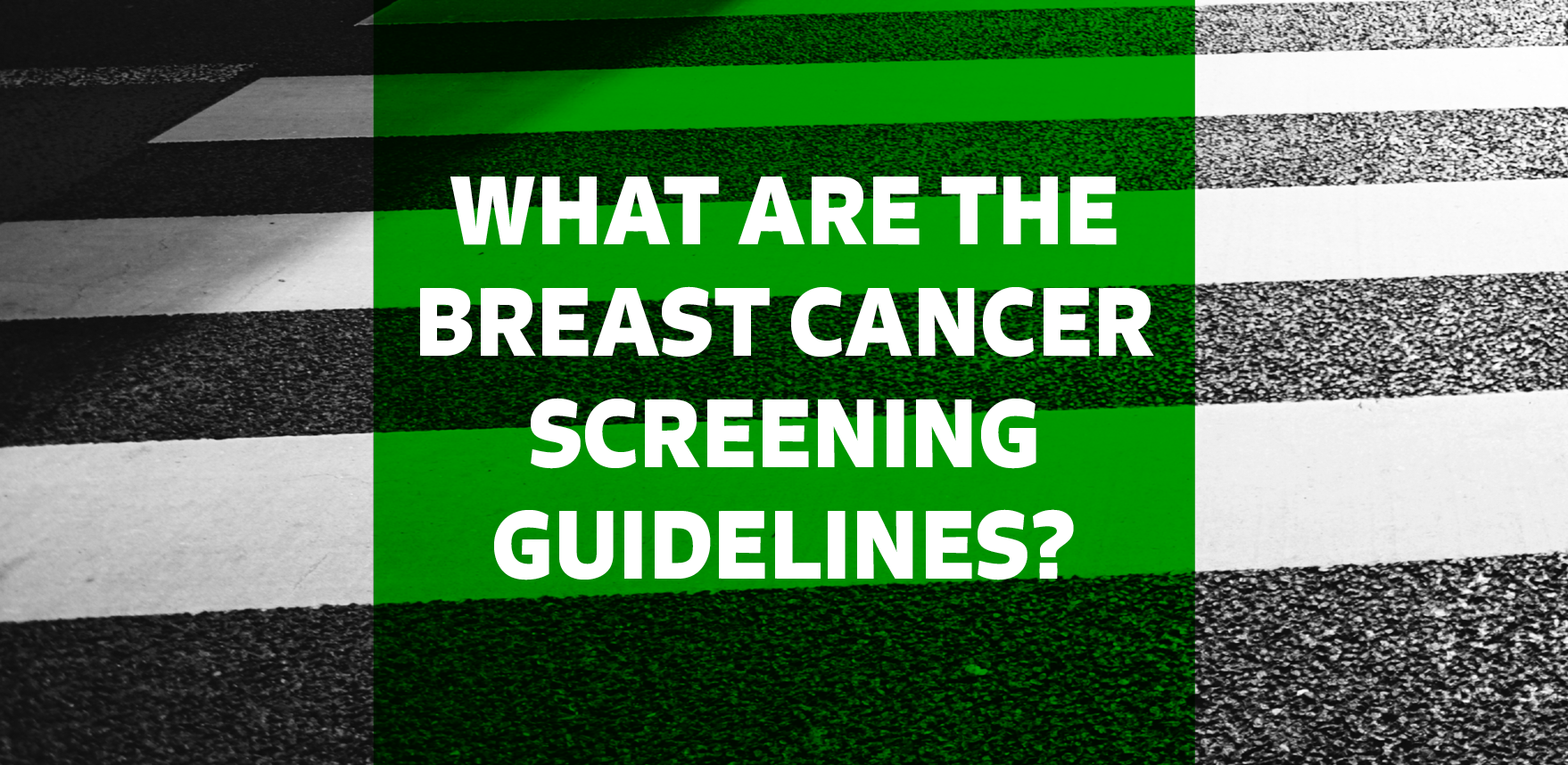 Breast Cancer Screening Guidelines.png