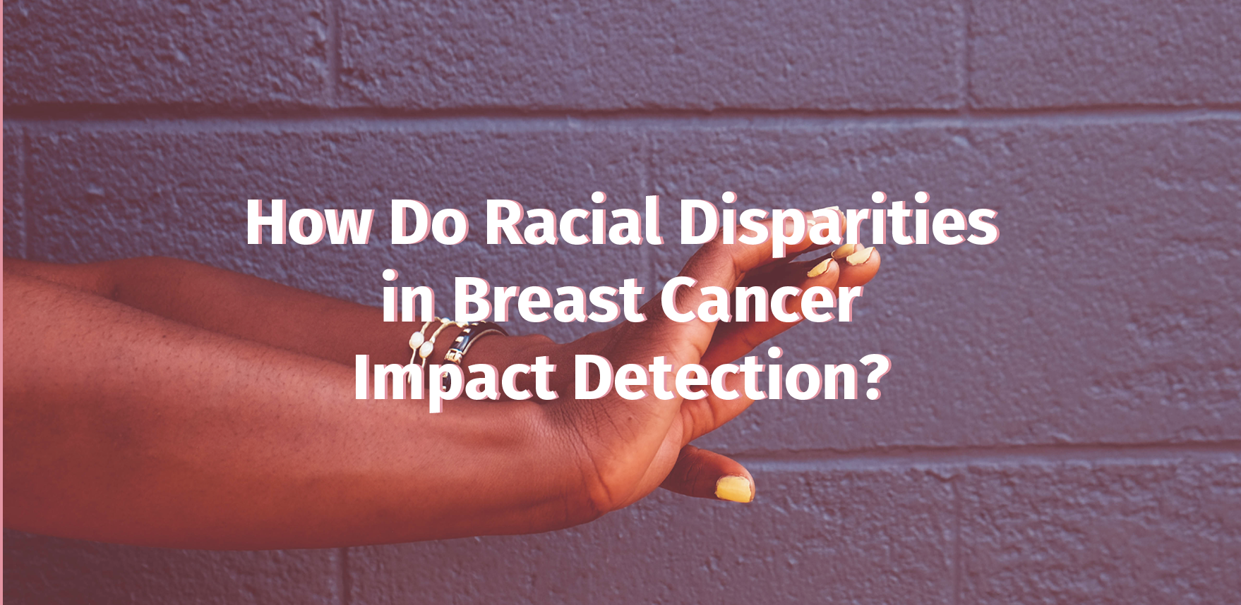 How Do Racial Disparities in Breast Cancer Impact Detection?.png