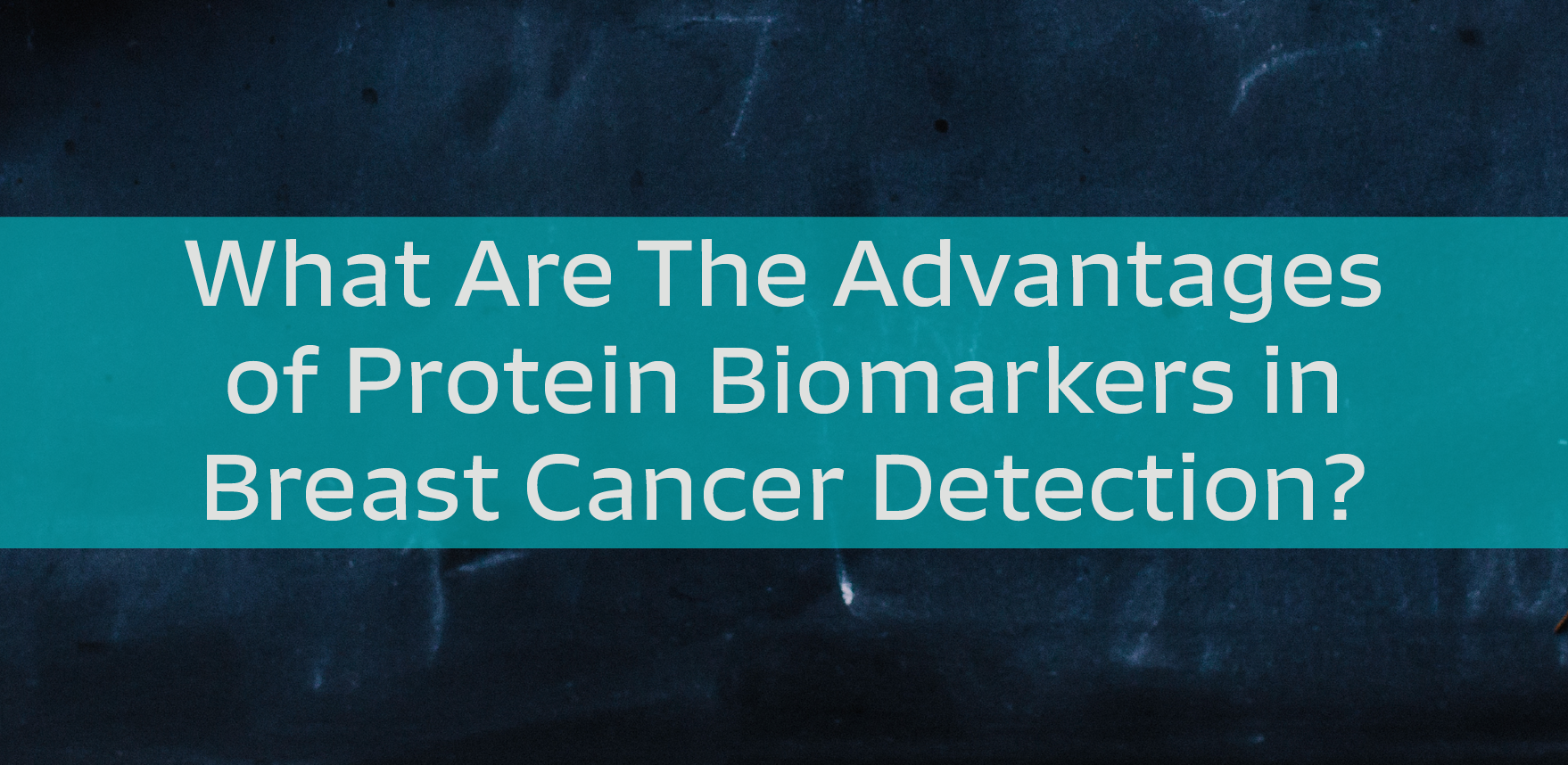 Protein Biomarkers in Breast Cancer.png